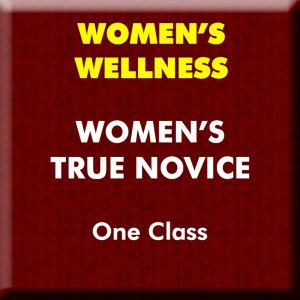 Women's Wellness True Novice